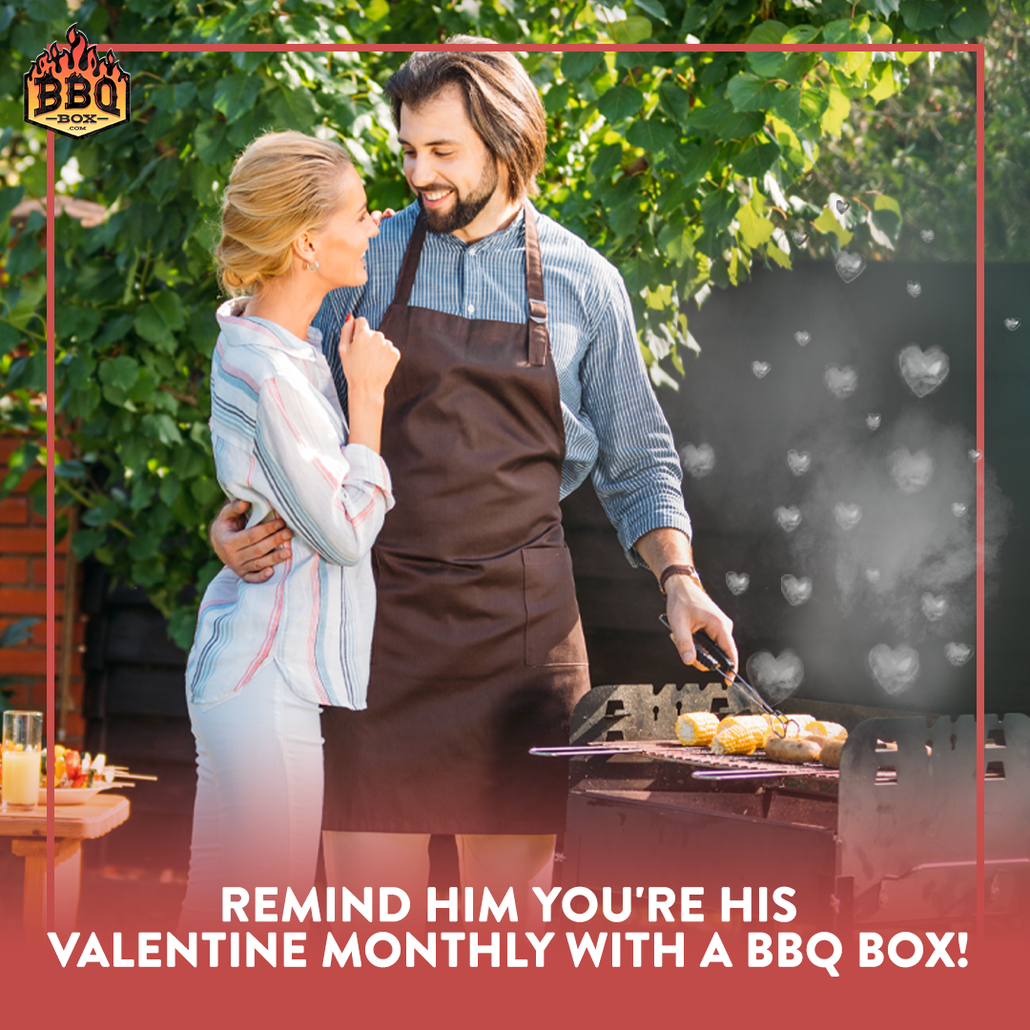 BBQ Gifts for Valentine's Day - Subscription Box