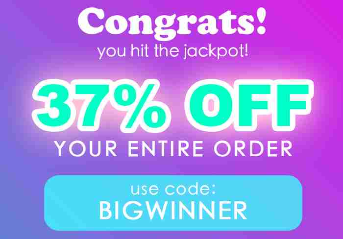 37% off your order! Use code: BIGWINNER