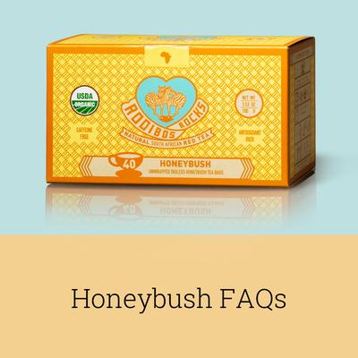 Rooibos Rocks Honeybush FAQs