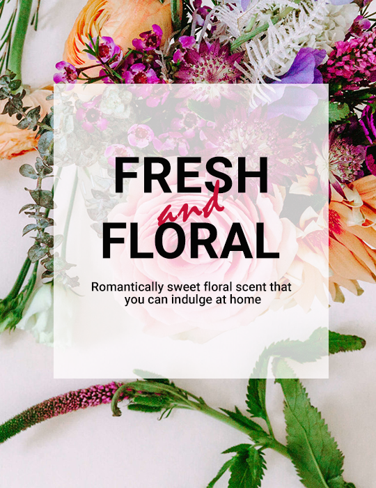 Fresh and Floral Collection
