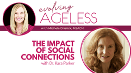The Impact of Social Connections with Dr. Kara Parker