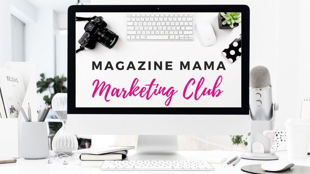 magazine mama marketing for photographers