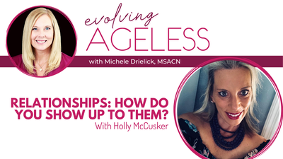 Relationships: How Do You Show Up to Them? with Holly McCusker
