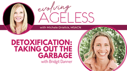 Detoxification: Taking Out The Garbage with Bridgit Danner