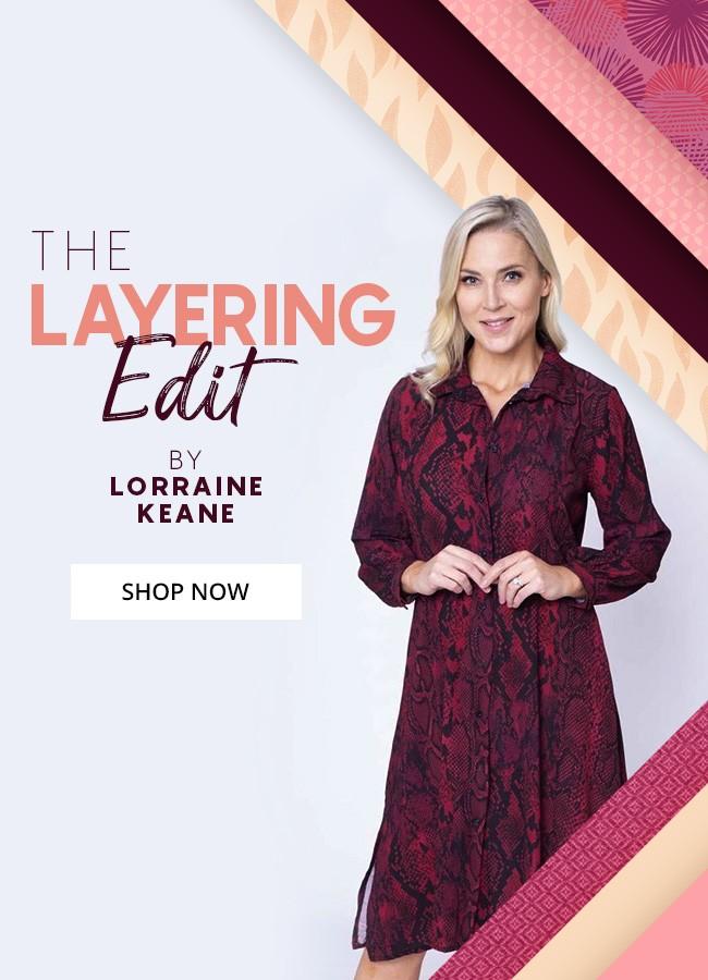 The Lorraine Keane Layering Edit