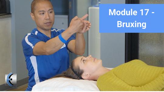 Module 17 - Bruxing