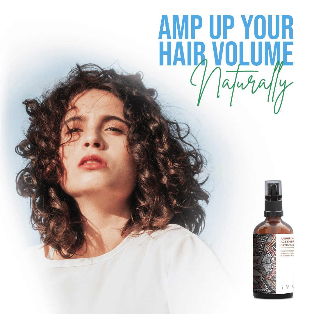 Amp up your hair volume, naturally with Ambhring Age-Embrace Revitalizer and Hair Oil