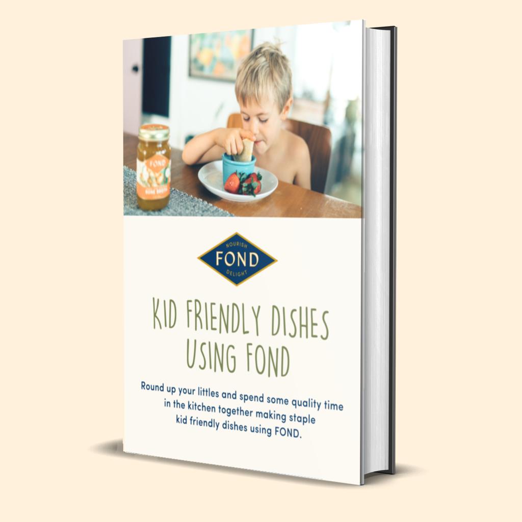 kid friendly dishes using fond bone broth recipes ebook