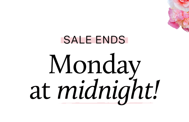Sale Ends: Tuesday at midnight!