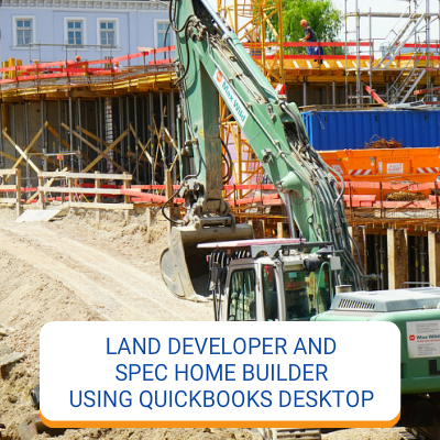 Land Developer And Spec Home Builder Using QuickBooks Desktop