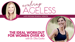 The Ideal Workout for Women Over 40 with Dr. Elke Cooke