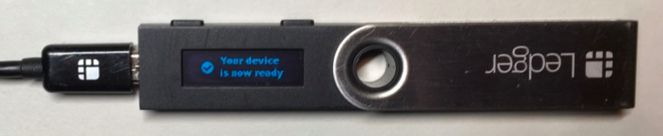 The Ledger Nano S screen showing Your Device Is Now Ready