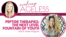Peptide Therapies: The Next Level Fountain of Youth with Dr. Amber Krogsrud