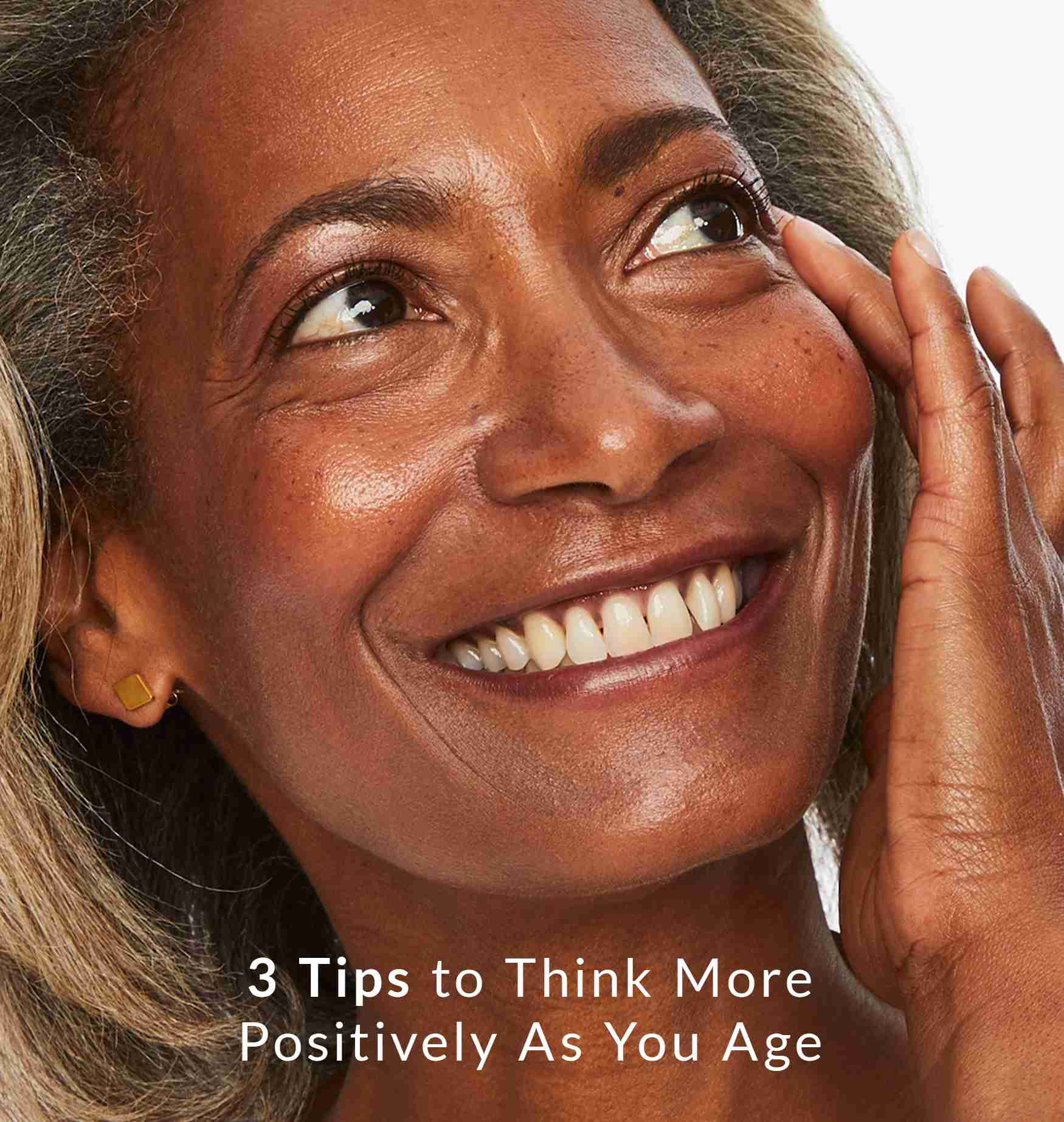 tips to think more positively as you age