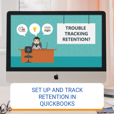 Set Up And Track Retention In QuickBooks For Contractors