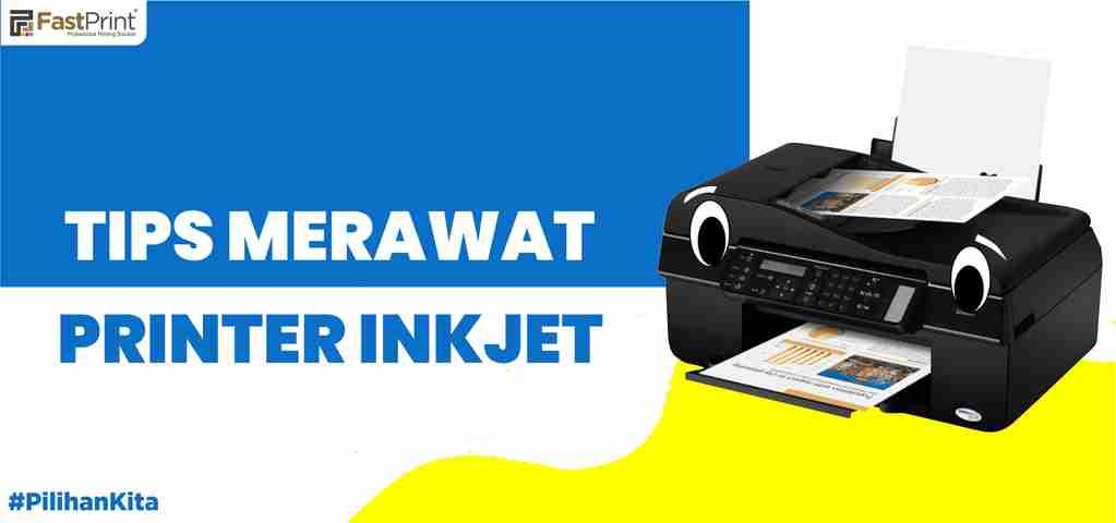 tips merawat printer, cara merawat inkjet printer, inkjet printer