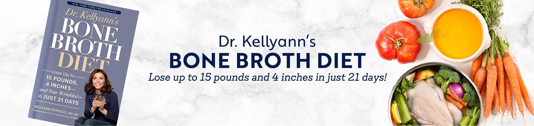 Dr. Kellyann's Bone Broth Diet book with a pot of bone broth and vegetables