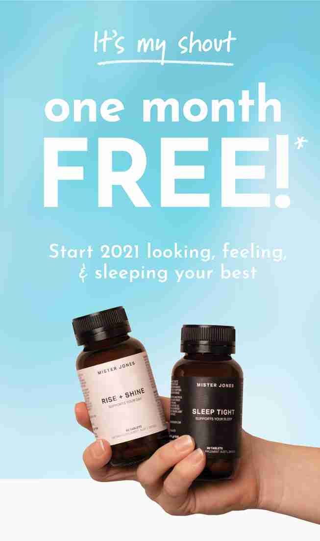It's my shout - One Month FREE! Start 2021 looking, feeling, & sleeping your best.