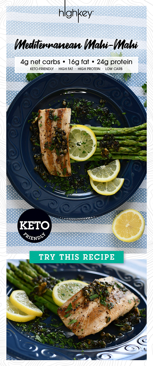 pin this highkey recipe for mediterranean mahi mahi with 4 grams of net carbs and 24 grams of protein