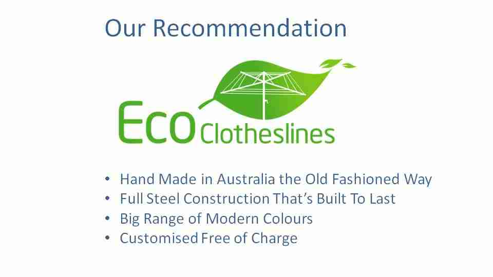 eco clotheslines are the recommended clothesline for 2400mm wall size
