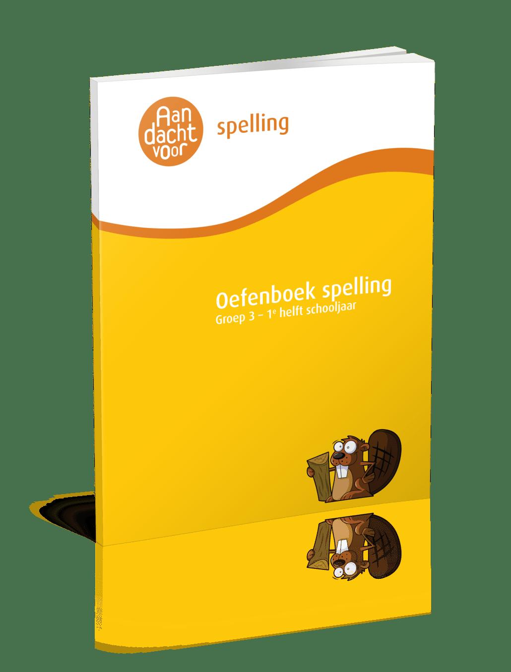 Oefenboek Spelling Groep 3 - 1e helft schooljaar