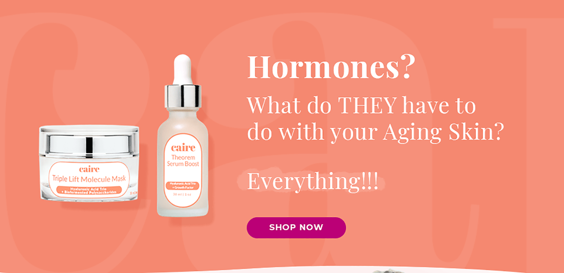 Hormones? | Shop Now| Caire Beauty