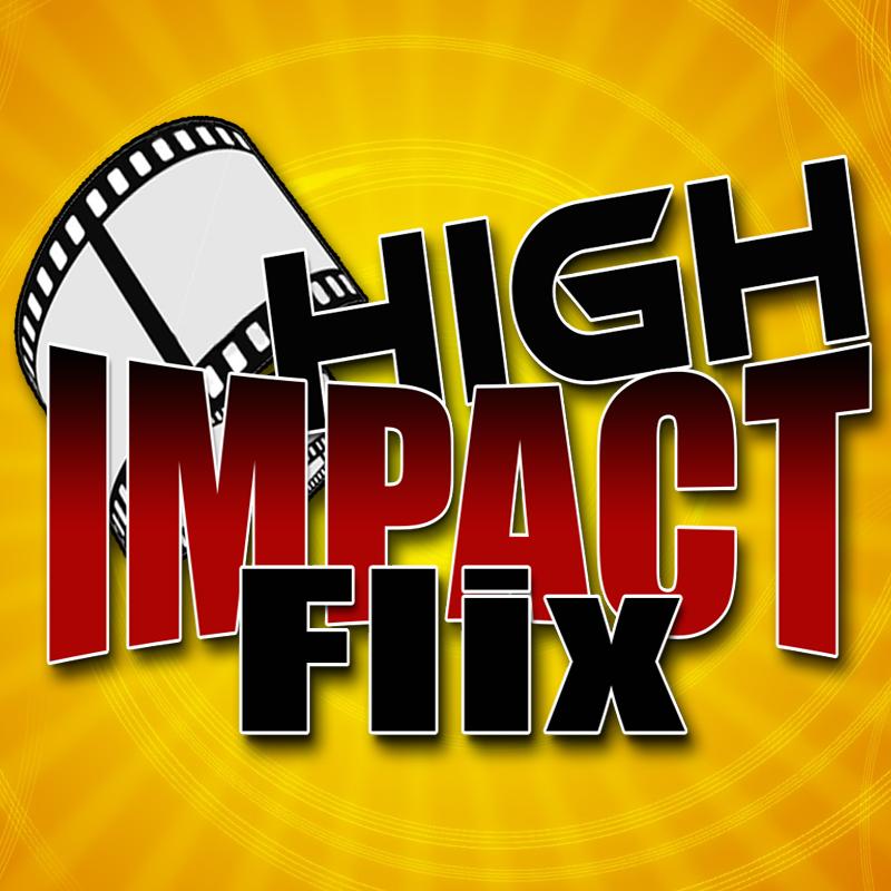 High Impact Flix