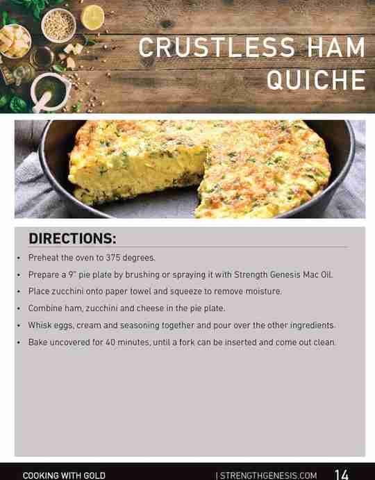 Crustless Ham Quiche Recipe Directions Cooking With Gold Strength Genesis