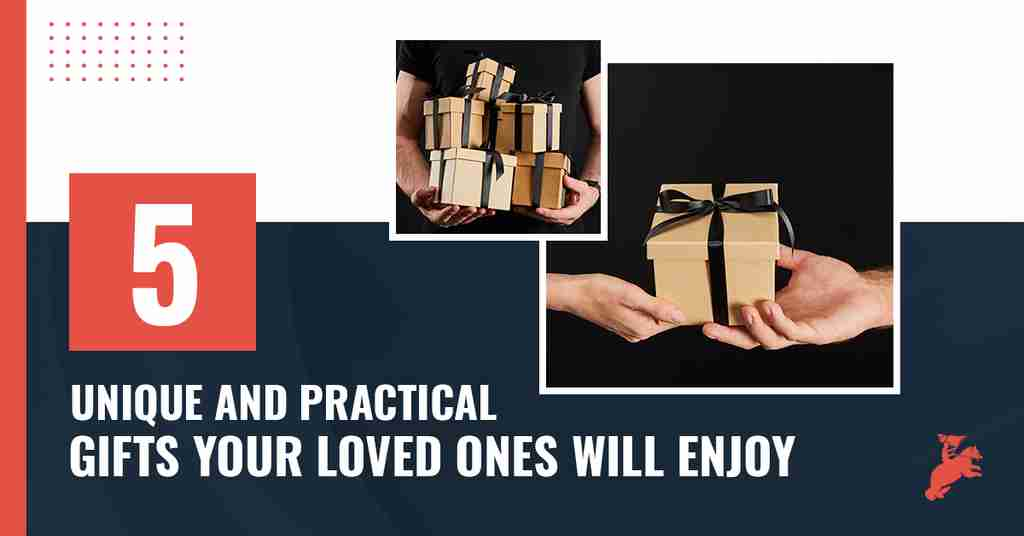 text saying 5 Unique and Practical Gifts Your Loved Ones Will Enjoy, photo of hands carrying gift boxes