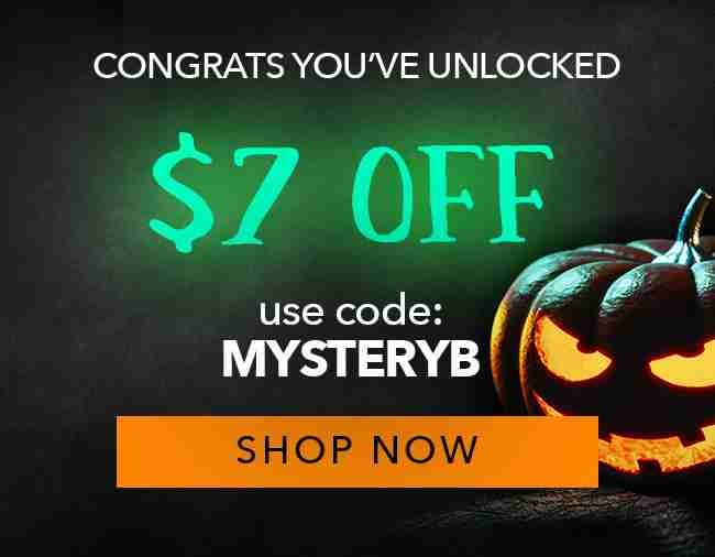 $7.00 Off Your Order - Use coupon code: MYSTERYB