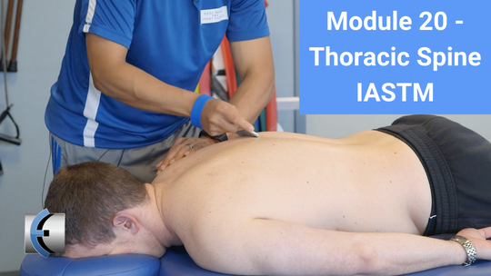 Module 20 - Thoracic Spine IASTM