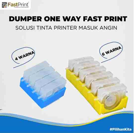 jenis dumper one way fast print, cara mengatasi selang masuk angin