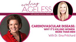 Cardiovascular Disease: Why It's Killing Women More Than Men with Dr. Gina Pritchard
