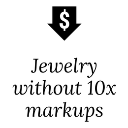 Jewelry without the 10x markups