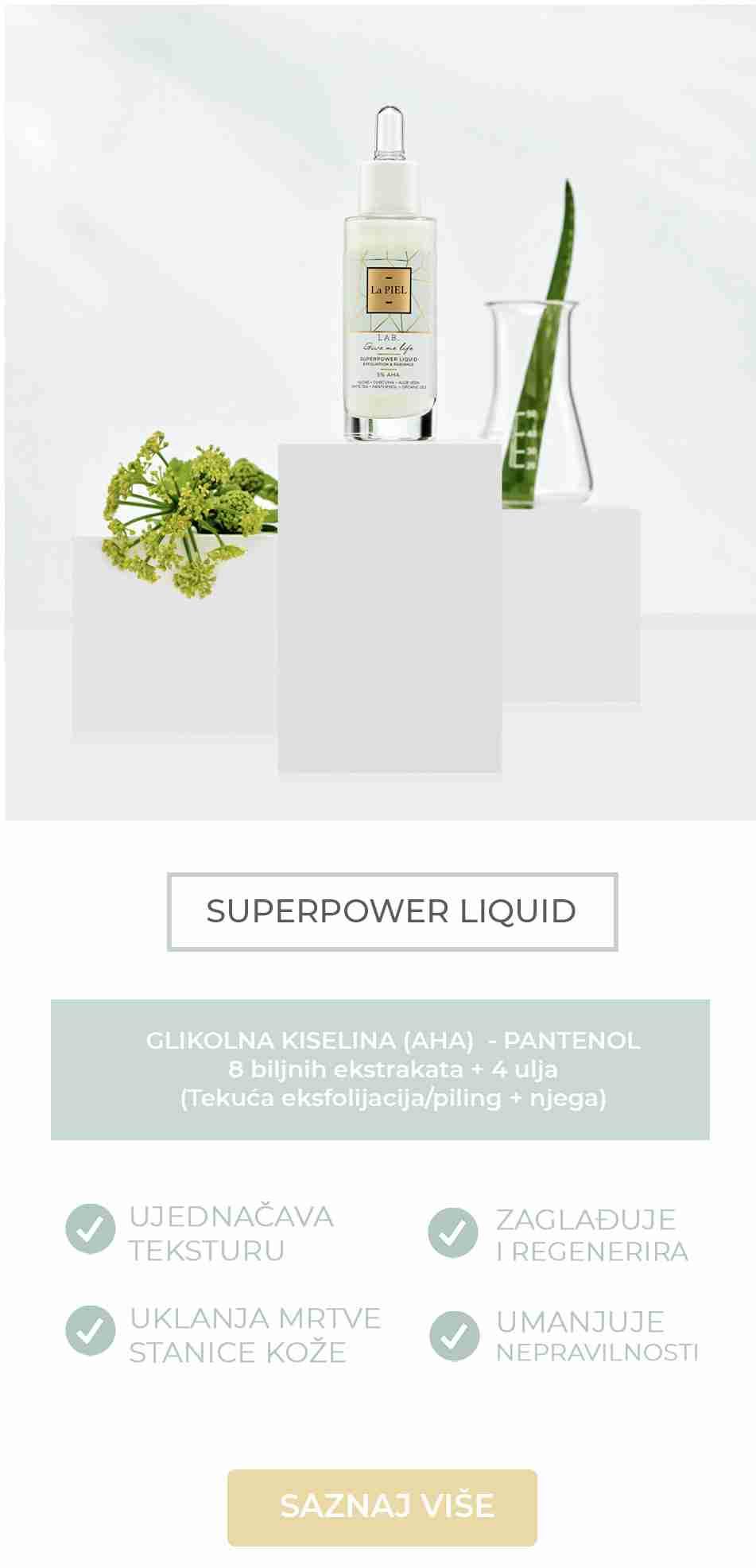 Superpower Liquid Piling Za Lice La PIEL LAB