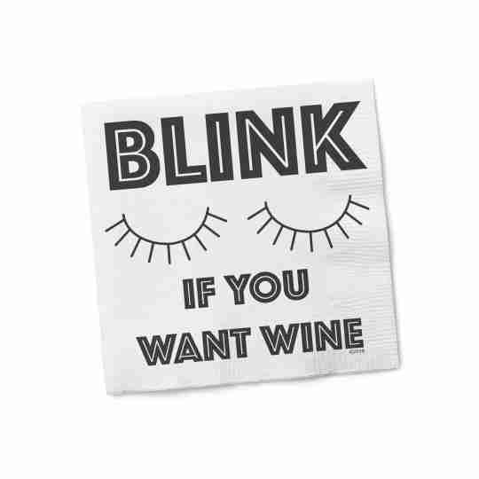 Blink If You Want Wine | Twisted Wares