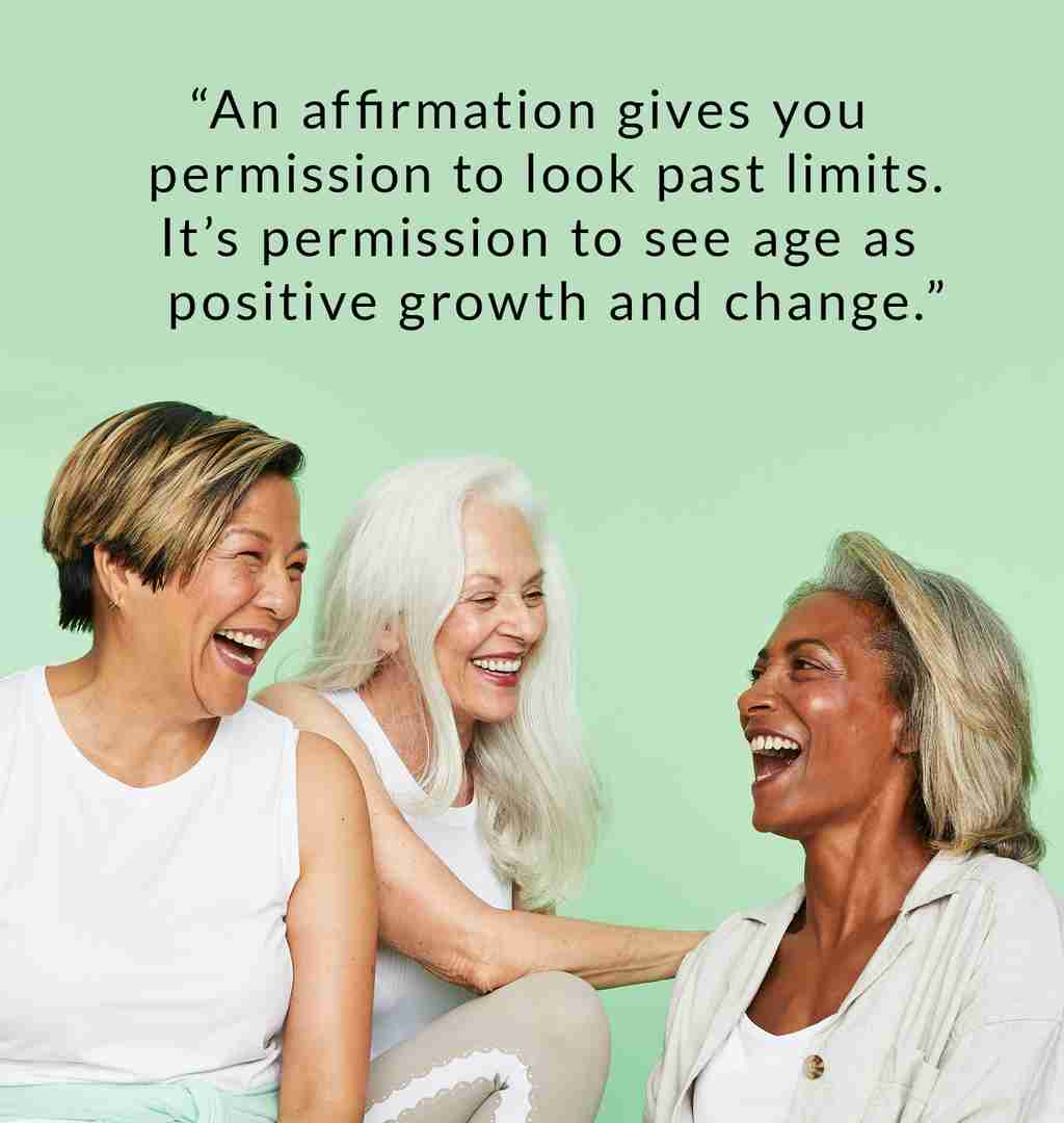 Pro-age women are changing the world.