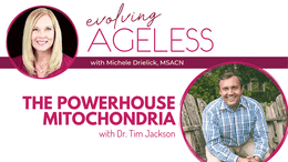 The Mitochondria Powerhouse with Dr. Tim Jackson