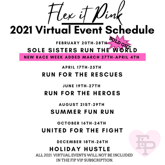 Flex it Pink 2021 Virtual Run Event Schedule