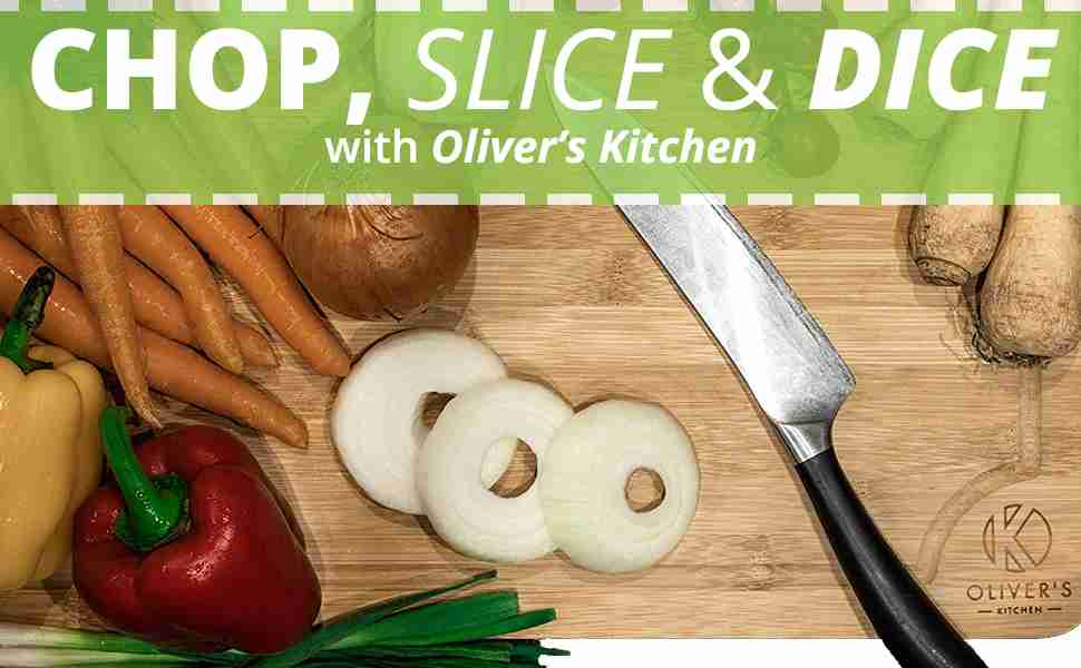 Chop, slice & dice with Oliver's Kitchen