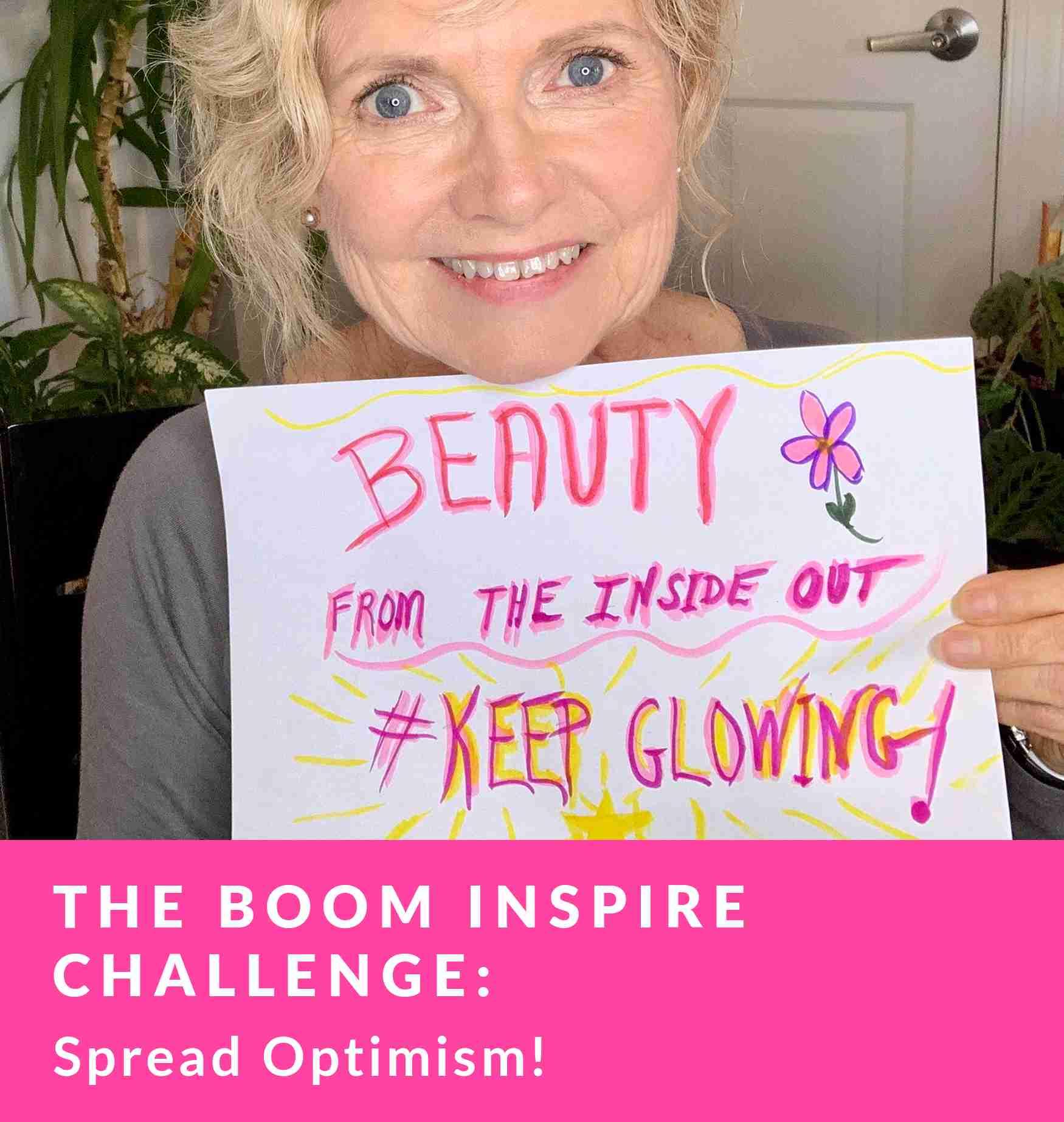 The Boom Inspire Challenge: Spread Optimism!