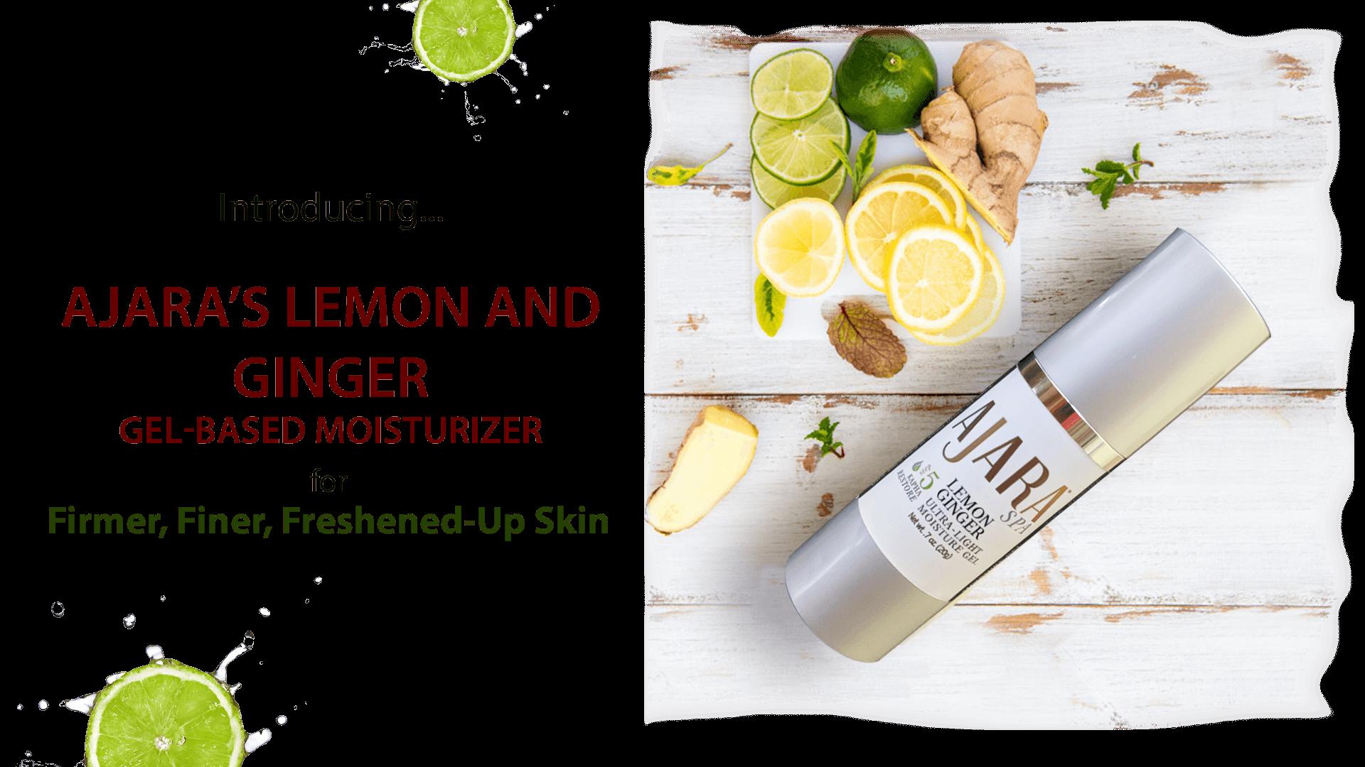 Ajara Lemon Ginger Ultra-Light Moisture Gel
