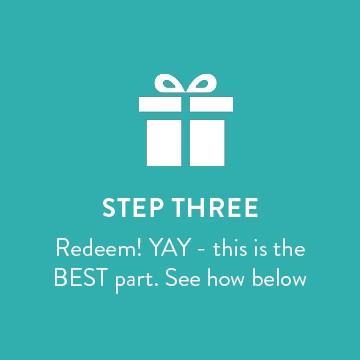 Step three - Redeem points!