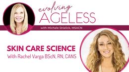 Skin Care Science with Rachel Varga