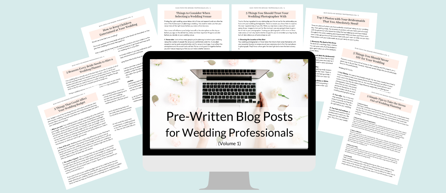 pre-written blog posts for wedding professionals