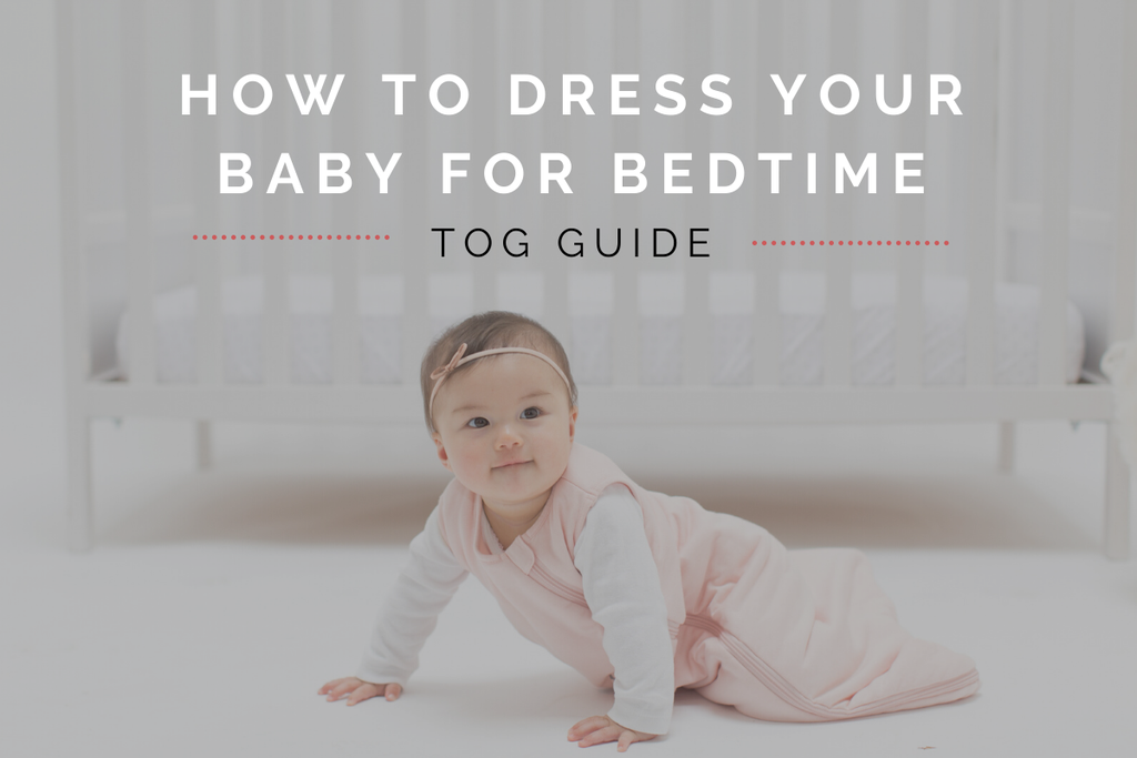 tog guide - how to dress your baby for bedtime