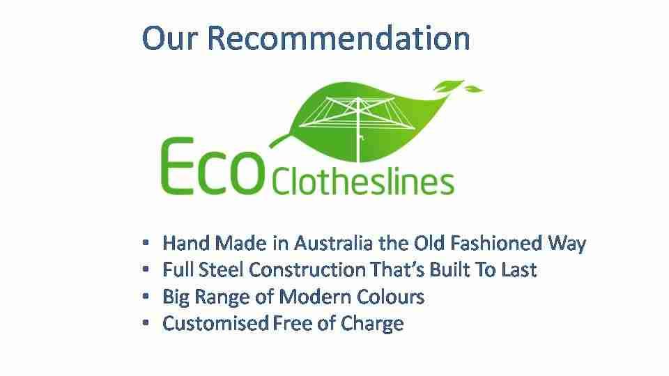 eco clotheslines are the recommended clothesline for 1800mm wall size