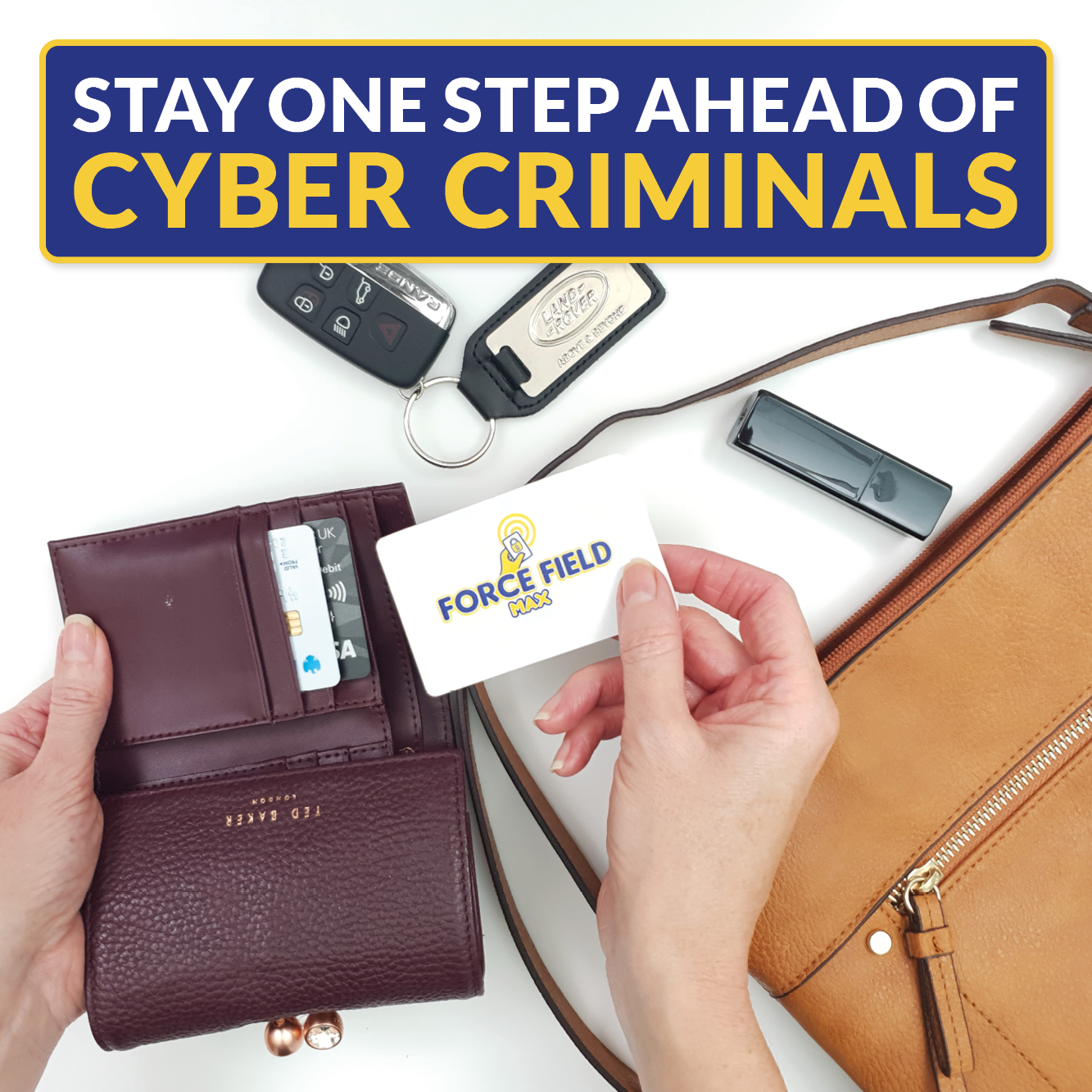Stay one step ahead of cyber criminals