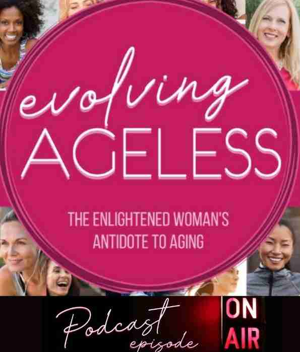 Evolving Ageless Podcast