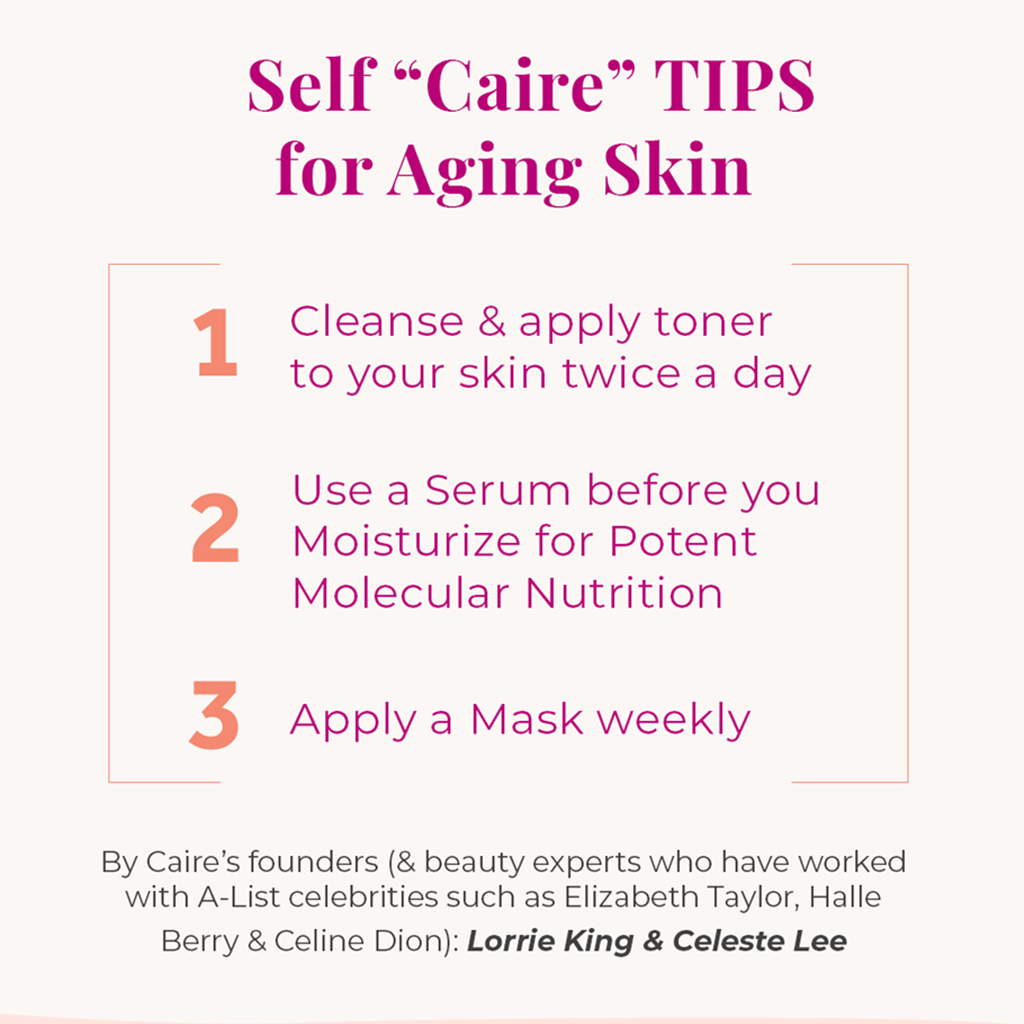 Self Caire Tips for Aging Skin | Caire Beauty